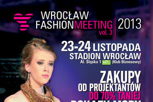 Wrocław Fashion Meeting 2013